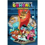 The Amazing World of Gumball 2: Cheat Code by Brennan, Megan; Farina, Katy; Bocquelet, Ben (CRT), 9781608868421