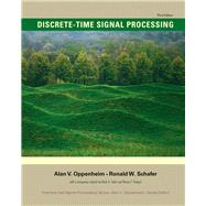 Discrete-Time Signal Processing by Oppenheim, Alan V.; Schafer, Ronald W., 9780131988422