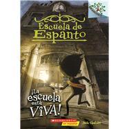 ¡La escuela está viva!: A Branches Book (Escuela de Espanto #1) by Chabert, Jack; Ricks, Sam, 9781338038422