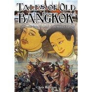 Tales of Old Bangkok by Burslem, Chris, 9789881998422