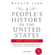 A People's History of the United States: 1492 - Present by Zinn, Howard, 9780060528423