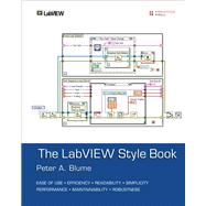 LabVIEW Style Book, The (Paperback) by Blume, Peter A., 9780134878423