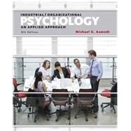 Industrial/Organizational Psychology An Applied Approach by Aamodt, Michael G., 9781305118423