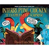 Interrupting Chicken and the Elephant of Surprise by Stein, David Ezra, 9780763688424