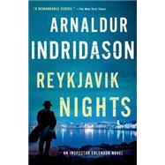 Reykjavik Nights An Inspector Erlendur Novel by Indridason, Arnaldur; Cribb, Victoria, 9781250048424