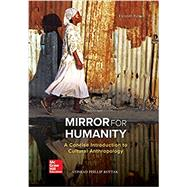 Mirror for Humanity: A Concise Introduction to Cultural Anthropology by Kottak, Conrad, 9781259818424
