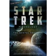 Star Trek Psychology The Mental Frontier by Langley, Travis, 9781454918424