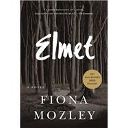 Elmet by Mozley, Fiona, 9781616208424
