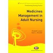 Medicines Management in Adult Nursing by Elizabeth Lawson, 9781844458424