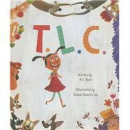T. L. C. by Clark, M. H., 9781938298424