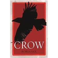 Crow by Sax, Boria, 9781780238425