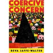Coercive Concern by Jaffe-walter, Reva, 9780804798426