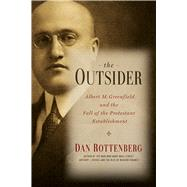 The Outsider by Rottenberg, Dan, 9781439908426