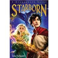 Starborn A Dragonborn Novel by Forward, Toby, 9781619638426