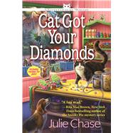 Cat Got Your Diamonds A Kitty Couture Mystery by Chase, Julie, 9781629538426