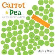 Carrot & Pea by Hood, Morag, 9780544868427