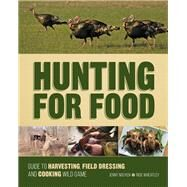 Hunting for Food by Nguyen, Jenny; Wheatley, Rick, 9781440338427