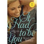 It Had to Be You by Warren, Susan May, 9781414378428