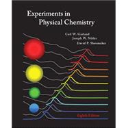 Experiments in Physical Chemistry by Garland, Carl; Nibler, Joseph; Shoemaker, David, 9780072828429