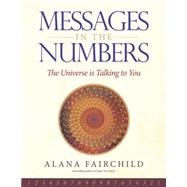 Messages in the Numbers by Fairchild, Alana, 9780738748429