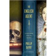 The English Agent by Depoy, Phillip, 9781250058430