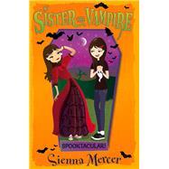 Spooktacular! by Mercer, Sienna, 9781405278430