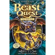 Beast Quest: 63: Brutus the Hound of Horror by Blade, Adam, 9781408318430
