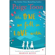 The One We Fell in Love With by Toon, Paige, 9781471138430
