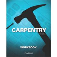 Workbook for Vogt's Carpentry, 6th by Vogt, Floyd, 9781133608431