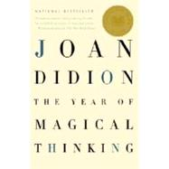 The Year of Magical Thinking by DIDION, JOAN, 9781400078431
