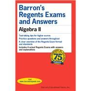 Barron's Regents Exams and Answers Algebra II by Rubenstein, Gary M., 9781438008431