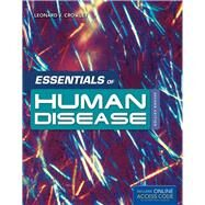 Essentials of Human Disease (Book with Access Code) by Crowley, Leonard V., 9781449688431