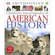 Children's Encyclopedia of American History by DK Publishing, 9781465428431