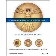 Fundamentals of Biochemistry by Voet, Donald; Voet, Judith G.; Pratt, Charlotte W., 9781118918432