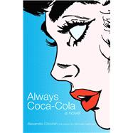 Always Coca-cola by Chreiteh, Alexandra; Hartman, Michelle, 9781566568432