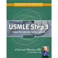Master the Boards USMLE Step 3 by Fischer, Conrad; Reichert, Sonia, 9781607148432