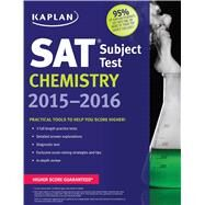 Kaplan Sat Subject Test Chemistry 2015-2016 by Unknown, 9781618658432