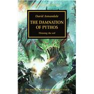 The Damnation of Pythos: Thinning the Veil by Annandale, David, 9781849708432