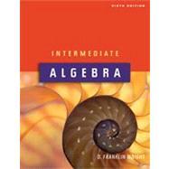 Intermediate Algebra 6th Edition Textbook Only