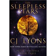 The Sleepless Stars by Lyons, C. J., 9781939038432