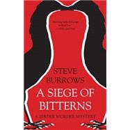 A Siege of Bitterns by Burrows, Steve, 9781459708433