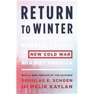 Return to Winter by Schoen, Douglas E.; Kaylan, Melik, 9781594038433
