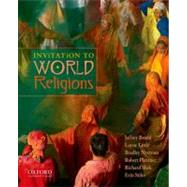 Invitation to World Religions by Brodd, Jeffrey; Little, Layne; Nystrom, Brad; Platzner, Robert; Shek, Richard; Stiles, Erin, 9780199738434