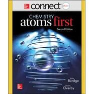 Combo: Connect Access Card Chemistry with LearnSmart 2 Semester Access Card for Chemistry: Atoms First with ALEKS for General Chemistry Access Card 2 semester by Burdge, Julia; Overby, Jason, 9781259338434