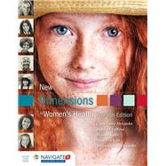 New Dimensions in Women's Health by Alexander, Linda Lewis, Ph.D.; LaRosa, Judith H., Ph.D., R.N.; Bader, Helaine; Garfield, Susan; Alexander, William James,, 9781284088434