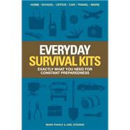 Everyday Survival Kits by Puhaly, Mark; Stevens, Joel, 9781440338434