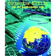 Computer Skills for the Information Age by Harmon, Stephen; Calandra, Brendan, 9781465258434