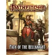 Path of the Hellknight by Schneider, F. Wesley, 9781601258434
