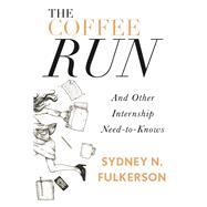 The Coffee Run by Fulkerson, Sydney N., 9781941758434