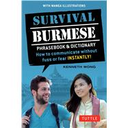 Survival Burmese Phrasebook & Dictionary by Wong, Kenneth, 9780804848435